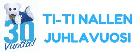 Ti-Ti Nalle 30 vuotta